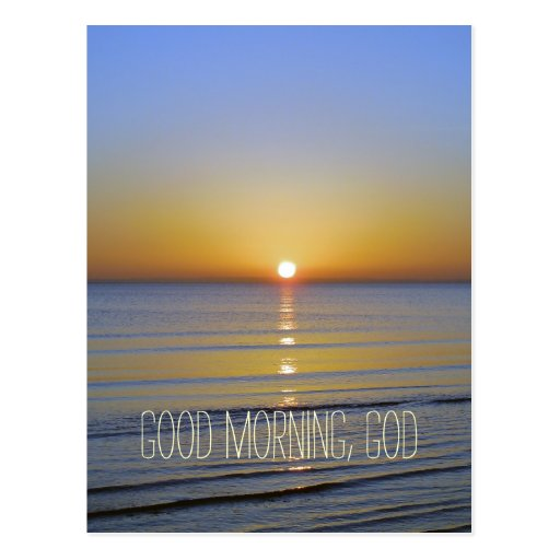 Good Morning, God Quote Post Card