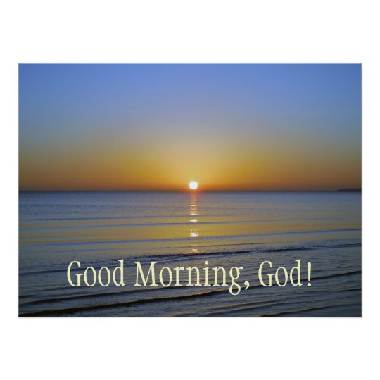 Good Morning God Sunrise Inspirational Christian Poster