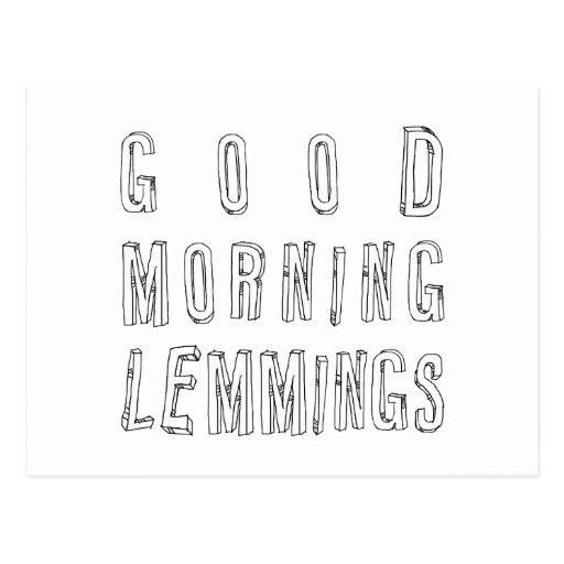 good morning lemmings post cards