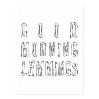 good morning lemmings post card
