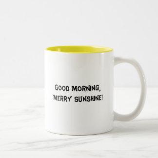 Good Morning, Merry Sunshine! Two-Tone Coffee Mug