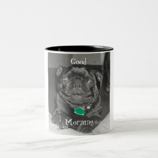 Good Morning Mug with a pug