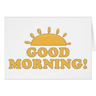 Good Morning Sun Greeting Cards