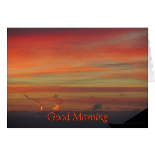 Good Morning SunRise Greeting Card