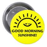 Good Morning Sunshine 7.5 Cm Round Badge