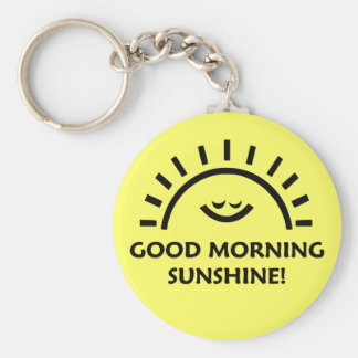 Good Morning Sunshine Basic Round Button Key Ring