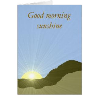 Good morning sunshine Blank Note Card