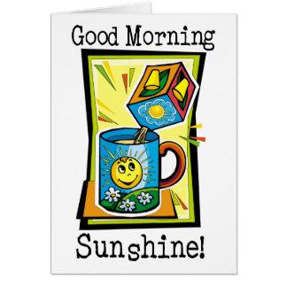 Good Morning Sunshine Greeting Cards
