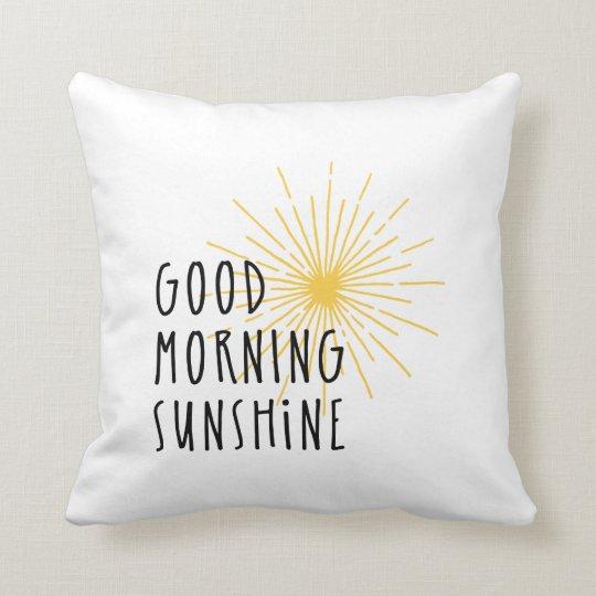 Good Morning Sunshine Cushion