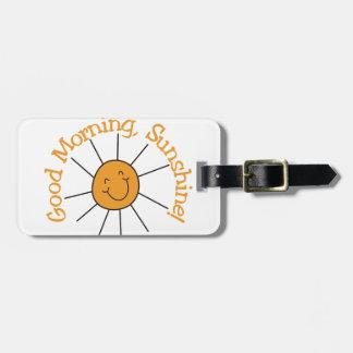 Good Morning Sunshine Luggage Tag