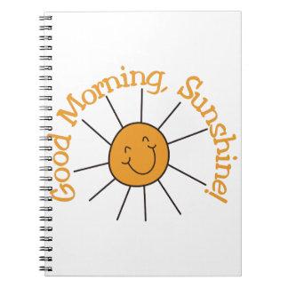 Good Morning Sunshine Notebook
