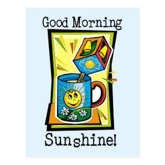 Good Morning Sunshine! Postcard
