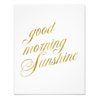 Good Morning Sunshine Quote Faux Gold Foil Quotes Photo