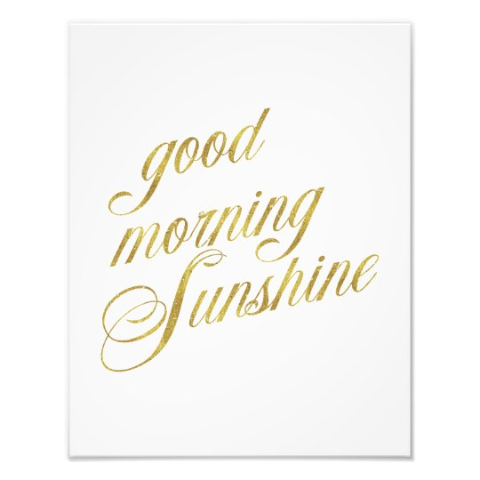 Good Morning Sunshine Quote Faux Gold Foil Quotes