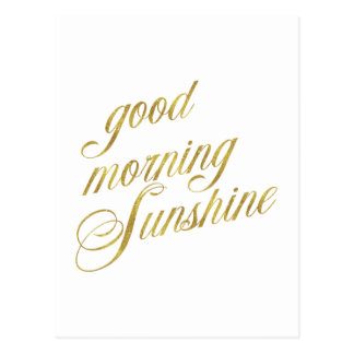 Good Morning Sunshine Quote Faux Gold Foil Quotes Postcard