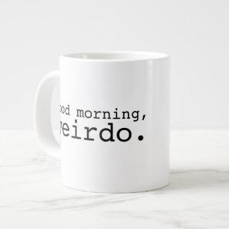 Good Morning, Weirdo - Large Large Coffee Mug
