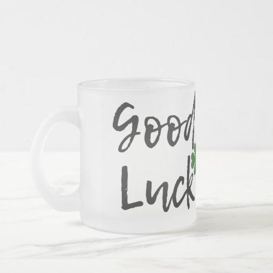 Good mug luck