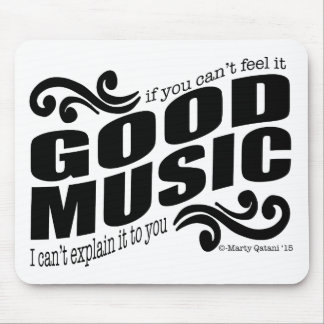 Good Music Mouse Pad