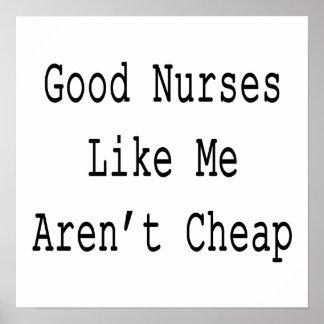 Good Nurses Like Me Aren t Cheap Print