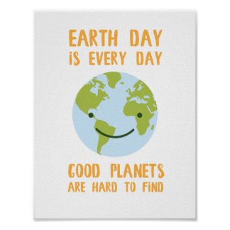 Good Planets are Hard to Find Earth Day Poster