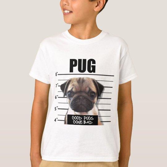 good pugs gone bad T-Shirt