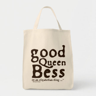 Good Queen Bess Grocery Tote Bag