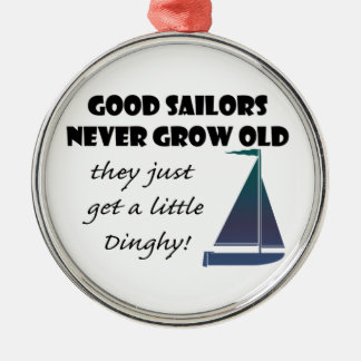 Good Sailors Never Grow Old, Fun Saying Christmas Ornament