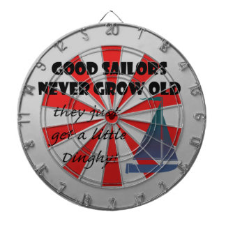 Good Sailors Never Grow Old, Fun Saying Dartboard
