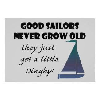 Good Sailors Never Grow Old, Fun Saying Poster