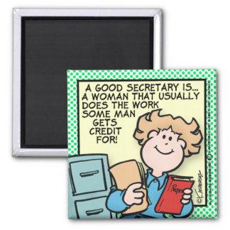 Good Secretary Square Magnet