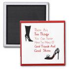 Good Shoes Magnet