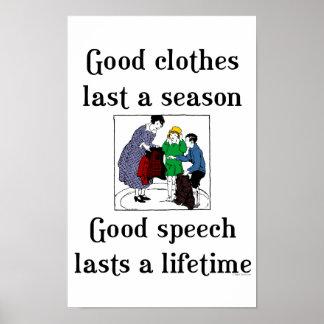 Good Speech Good Clothes School Saying Poster