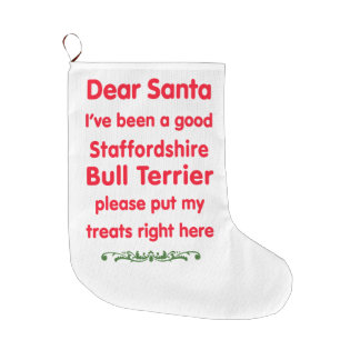good Staffordshire bull Terrier Large Christmas Stocking