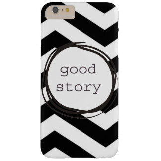 Good Story Barely There iPhone 6 Plus Case