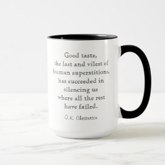 Good Taste Chesterton Quote Mug