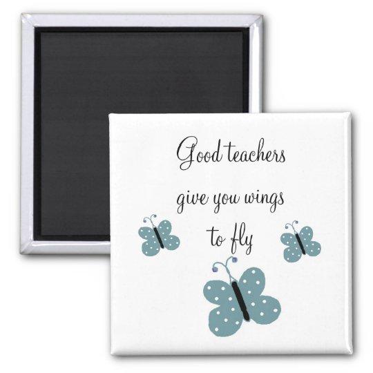 Good Teachers Message Magnet