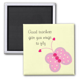 Good Teachers Square Magnet