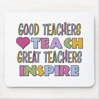 Good Teachers Teach Mouse Pad