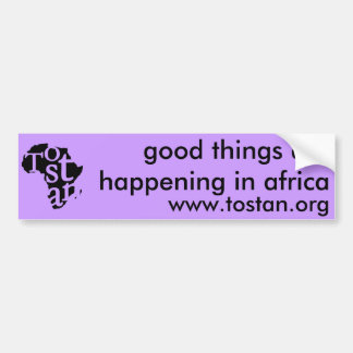Good Things are Happening in Africa Bumper Sticker