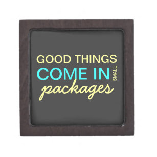 Good Things Come In Small Packages Gifts Gift Ideas Zazzle Uk