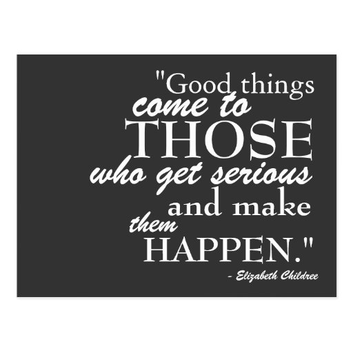 Good Things Come Motivational Postcard