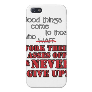 Good things come to those who...2 cover for iPhone 5