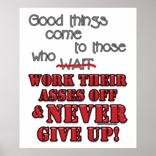 Good things come to those who...2 print