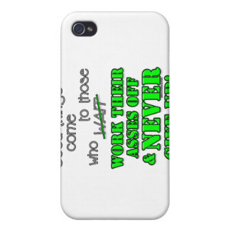Good things come to those who... iPhone 4 cover