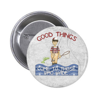 Good Things Fishing 6 Cm Round Badge
