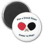 Good Time Ping Pong Fridge Magnet