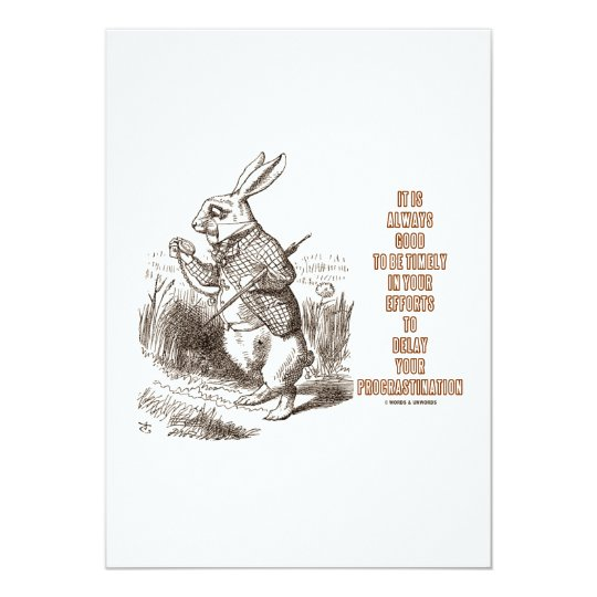 Good Timely Efforts To Delay Your (White Rabbit) 13 Cm X 18 Cm Invitation Card