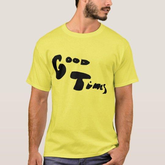 good times1 T-Shirt