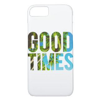 GOOD TIMES iPhone 7 CASE