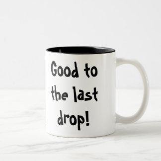 Good to the last drop! Two-Tone coffee mug